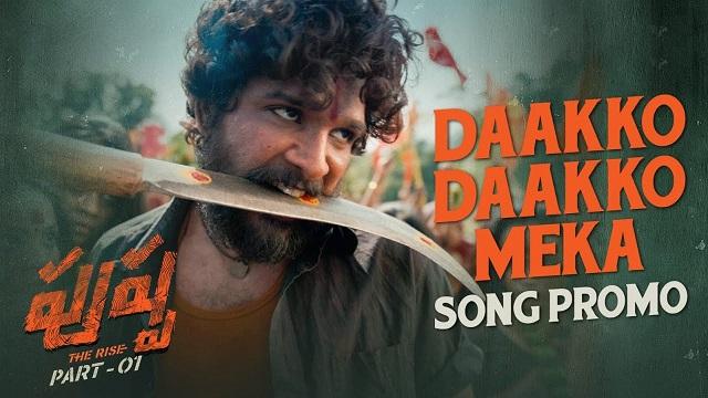 Daakko Daakko Meka Lyrics - Pushpa