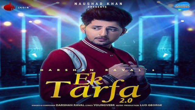 Ek Tarfa 2.0 Lyrics Darshan Raval