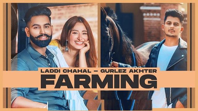 Farming Lyrics Laddi Chahal | Gurlez Akhtar
