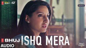 Ishq Mera Lyrics Bhuj | Pratibha Singh Baghel