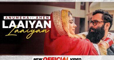 Laaiyan Laaiyan Lyrics Anumeha Bhasker   Ahen