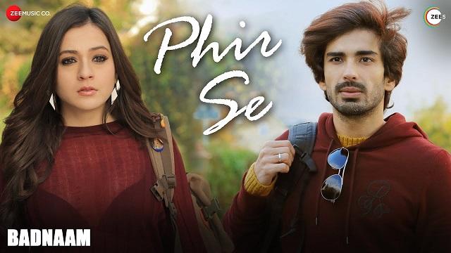 Phir Se Lyrics Badnaam | Sunidhi Chauhan