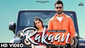 Rakaan Lyrics Hardeep Grewal | Gurlez Akhtar