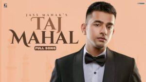 Taj Mahal Lyrics Jass Manak