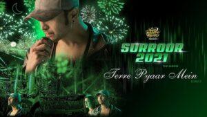 Terre Pyar Mein Lyrics Surroor 2021 | Himesh Reshammiya