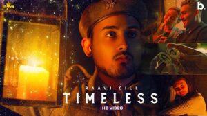 Timeless Lyrics Raavi Gill