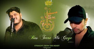 Bas Terre Ho Gaye Lyrics Himesh Ke Dil Se