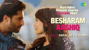 Besharam Aashiq Lyrics Kya Meri Sonam Gupta Bewafa Hai