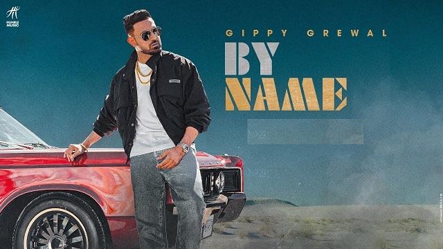 By Name Lyrics Gippy Grewal