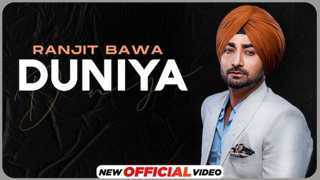 Duniya Lyrics Ranjit Bawa