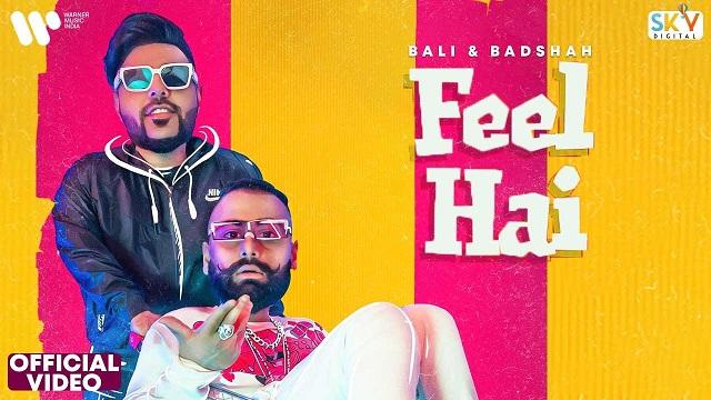 Feel Hai Lyrics Badshah | Bali