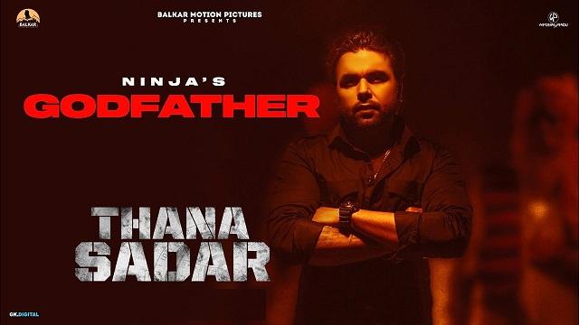 Godfather Lyrics Ninja | Thana Sadar