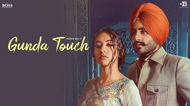 Gunda Touch Lyrics Harsh Gill   Meharvaani