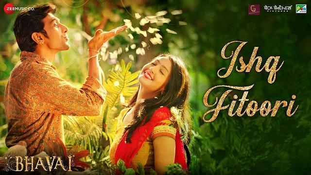 Ishq Fitoori Lyrics - Bhavai   Mohit Chauhan