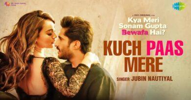 Kuch Paas Mere Lyrics from Kya Meri Sonam Gupta Bewafa Hai