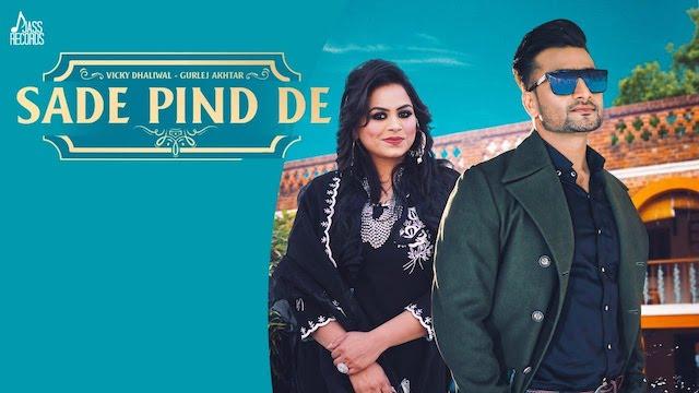 Sade Pind De Lyrics Vicky Dhaliwal | Gurlez Akhtar
