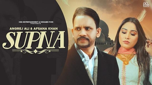 Supna Lyrics Angrej Ali | Afsana Khan