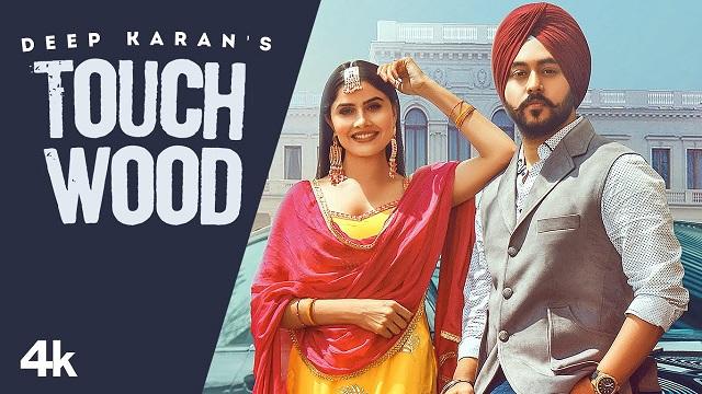 Touchwood Lyrics Deep Karan