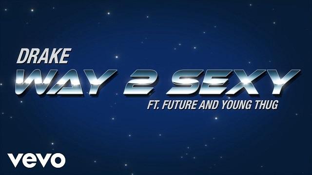 Way 2 Sexy Lyrics - Drake   Future x Young Thug