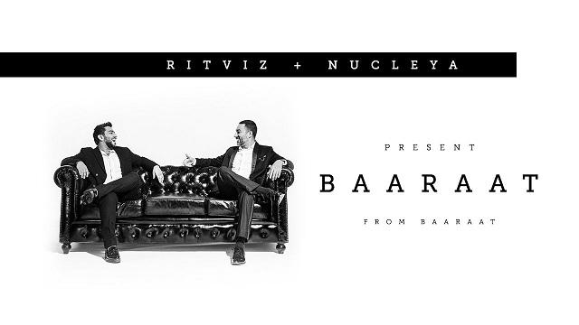 Baaraat Lyrics - Ritviz | Nucleya