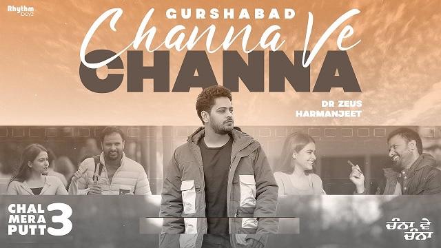 Channa Ve Channa Lyrics Chal Mera Putt 3