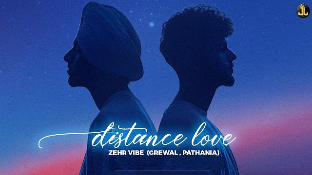 Distance Love Lyrics Zehr Vibe