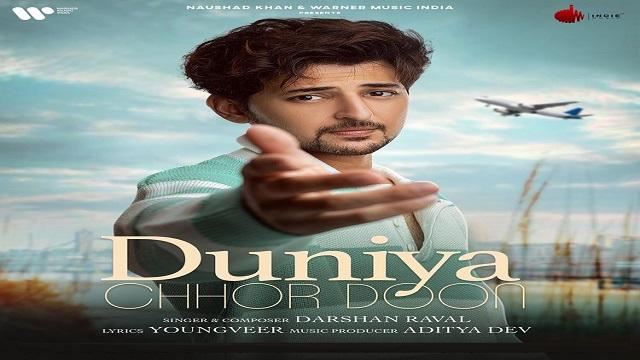 Duniya Chhor Doon Lyrics Darshan Raval