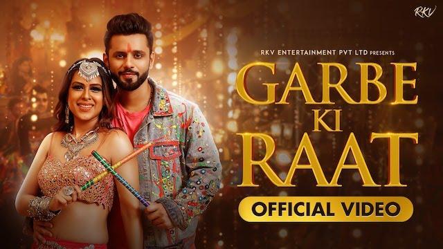 Garbe Ki Raat Lyrics - Rahul Vaidya | Bhoomi Trivedi