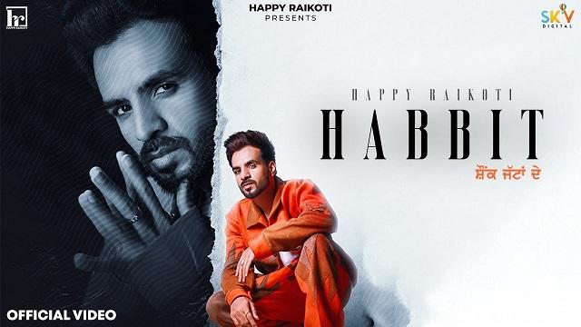 Habbit Lyrics Happy Raikoti   Simar Kaur