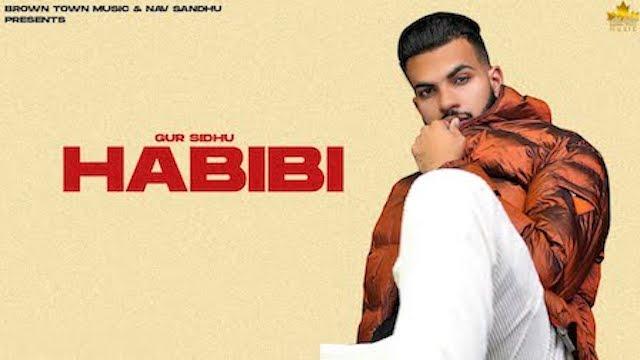 Habibi Lyrics Gur Sidhu