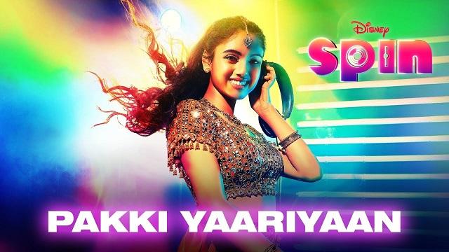 Pakki Yaariyaan Lyrics Disney Spin | Sunidhi Chauhan