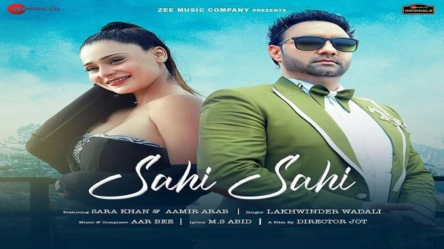 Sahi Sahi Lyrics Lakhwinder Wadali