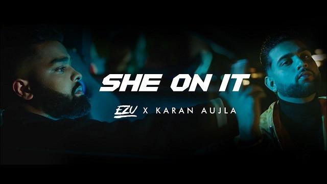 She On It Lyrics Ezu | Karan Aujla