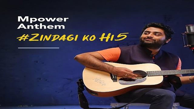 Zindagi Ko Hi5 (Mpower Anthem) Lyrics Arijit Singh