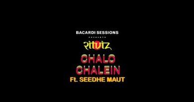 Chalo Chalein Lyrics Ritviz | Seedhe Maut