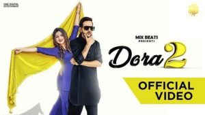 Dora 2 Lyrics MD