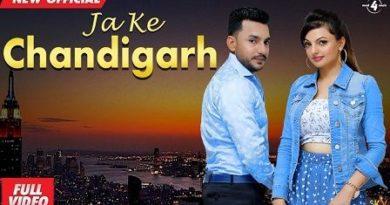 Ja Ke Chandigarh Lyrics Deep Dhillon   Jaismeen Jassi