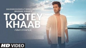 Tootey Khaab Lyrics Armaan Malik