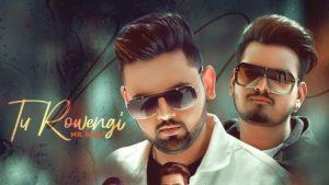 Tu Rowegi Lyrics Mr.Mani, Afsana Khan